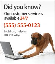 Notre service client est disponible 24h/24 et 7j/7. Appelez-nous au 01 02 03 04 05.