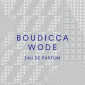 BOUDICCA - WODE EAU DE PARFUM